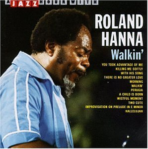 A Jazz Hour With Roland Hanna - Walkin'.jpg