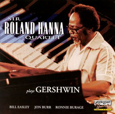 Sir Roland Hanna Quartet Plays Gershwin.jpg