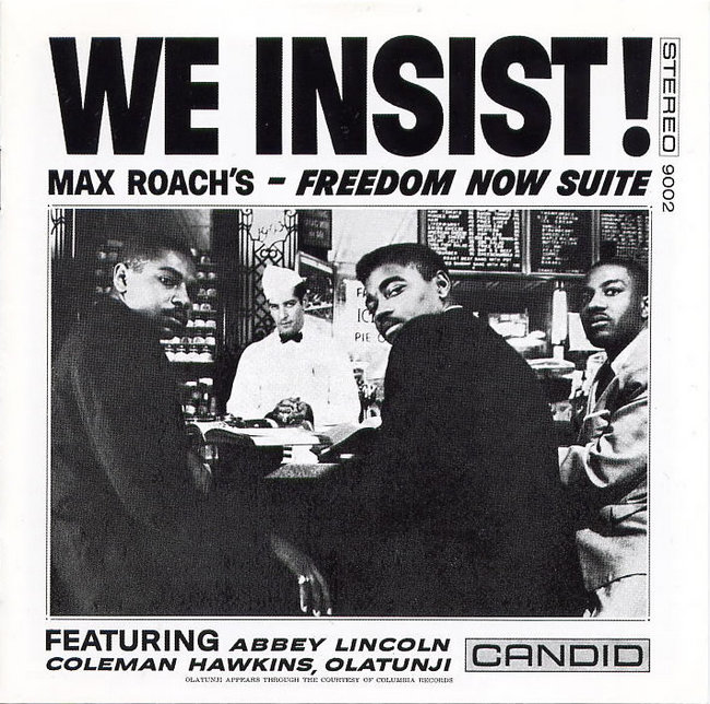 We Insist - Max Roach Freedom Now Suite (DT Remaster).jpg